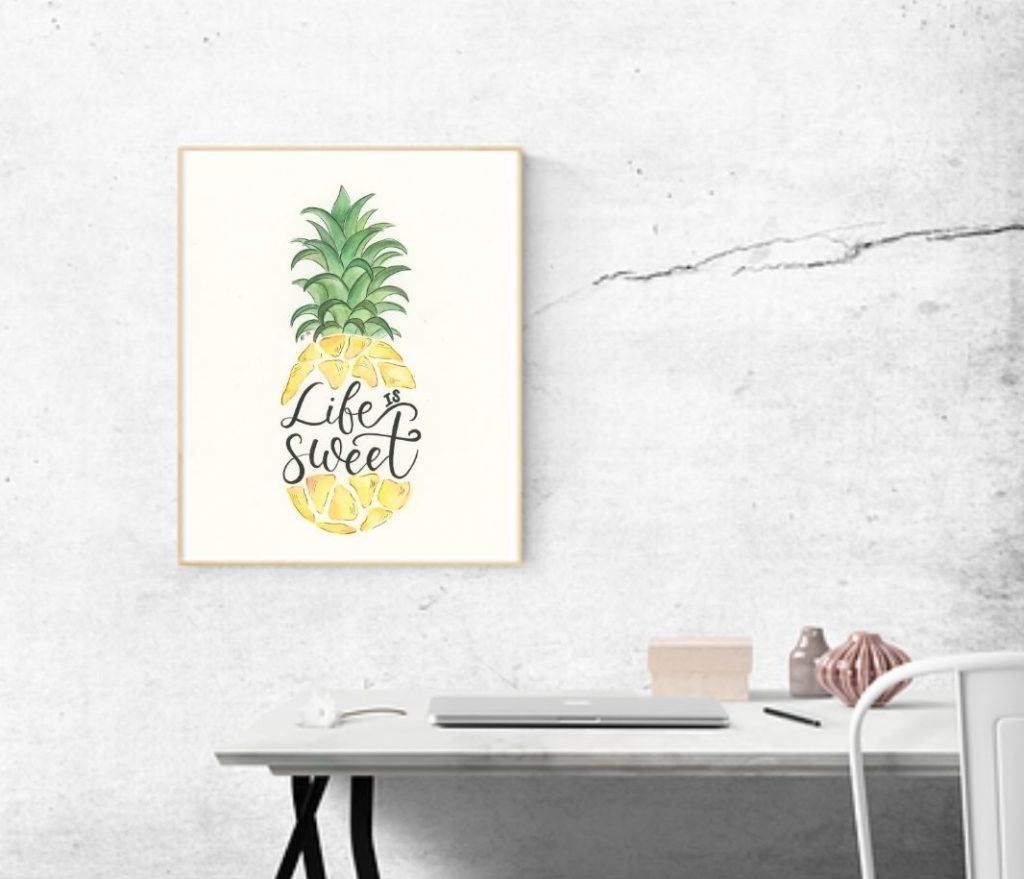 Life Is Sweet Pineapple